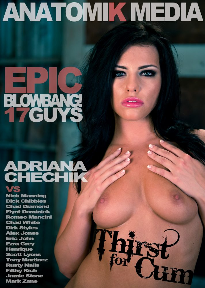 """Adriana Chechik """"Thirst for Cum"""" blowbang cover"""