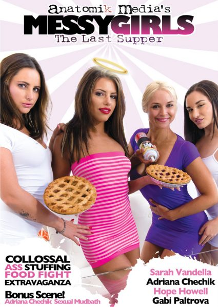 Messy Girls 2: The Last Supper - Adriana Chechik, Gabriella Paltrova, Sarah Vandella, Hope Howell