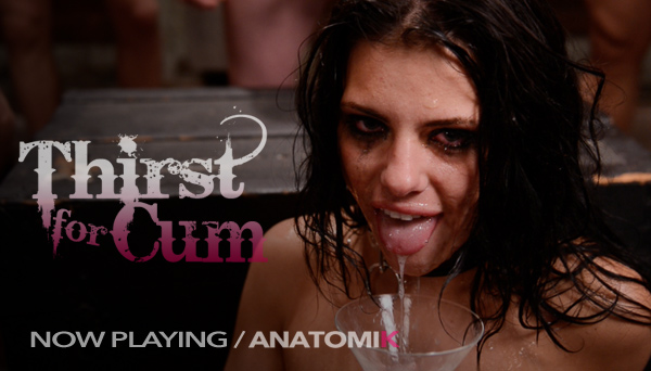 "Adriana Chechik ""Thirst for Cum"" blowbang"