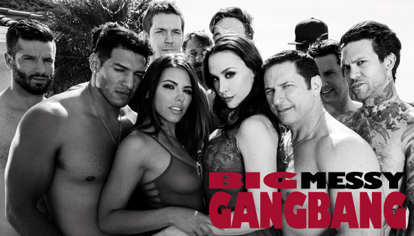 Big Messy Gangbang - Adriana Chechik, Chanel Preston