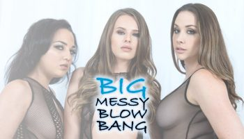 Big Messy Gangbang - Adriana Chechik, Chanel Preston