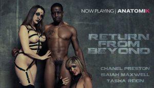 Chanel Preston, Tasha Reign Threesome Return From Beyond